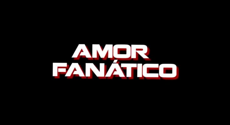 amor fanatico